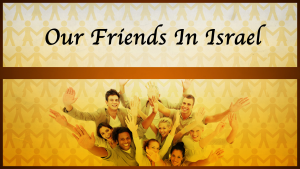 Our Friends in Israel